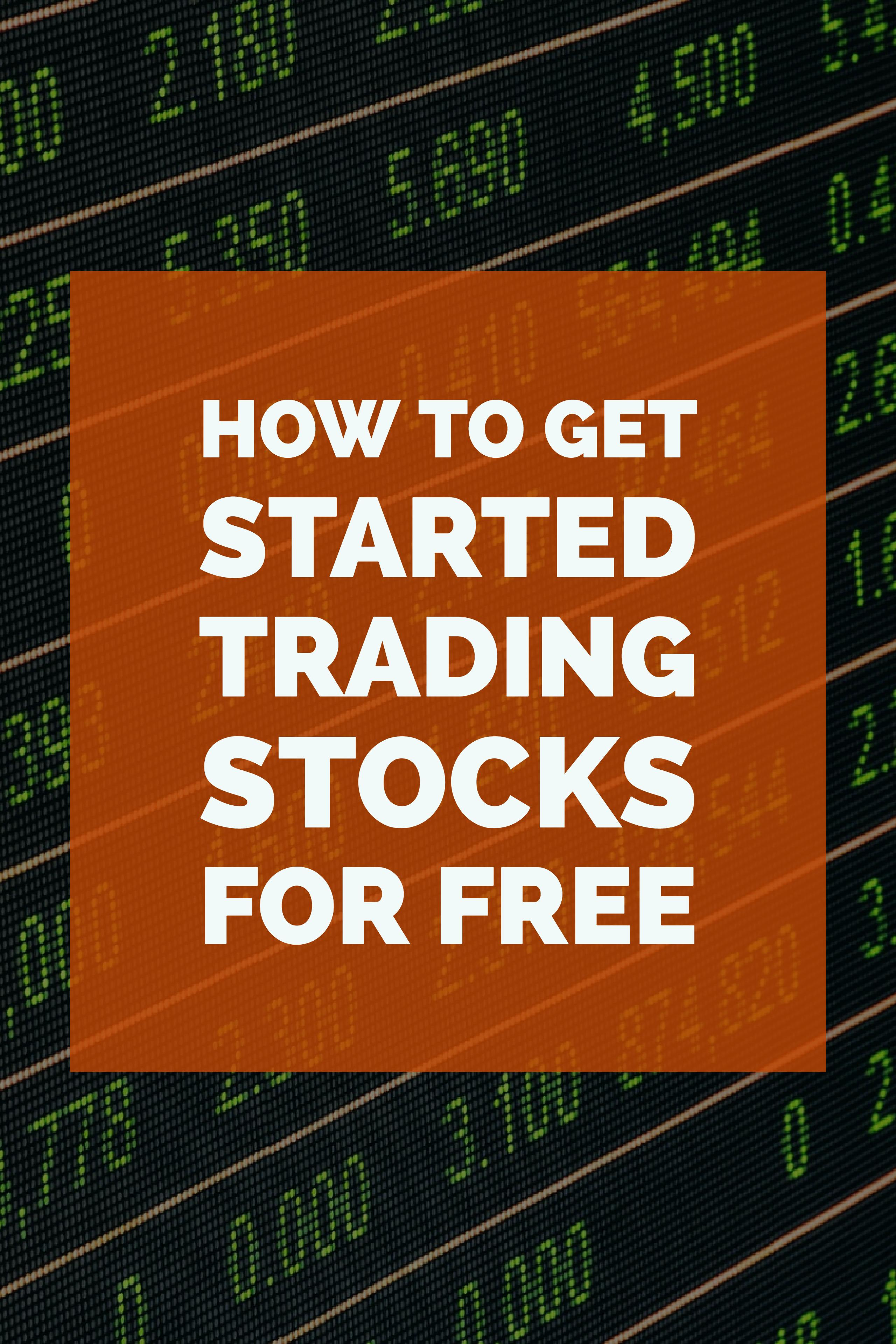How to Get Started Trading Stocks for Free