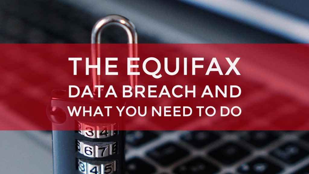 the equifax data breach and what you need to do wealth noir