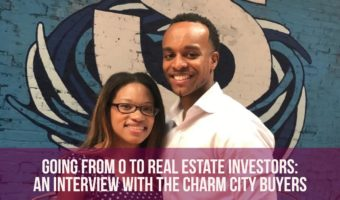 Image of Baltimore real estate investing experts, the Charm City Buyers for article title Going from 0 to Real Estate Investors An Interview with the Charm City Buyers