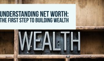 understanding your net worth the first step to building wealth noir
