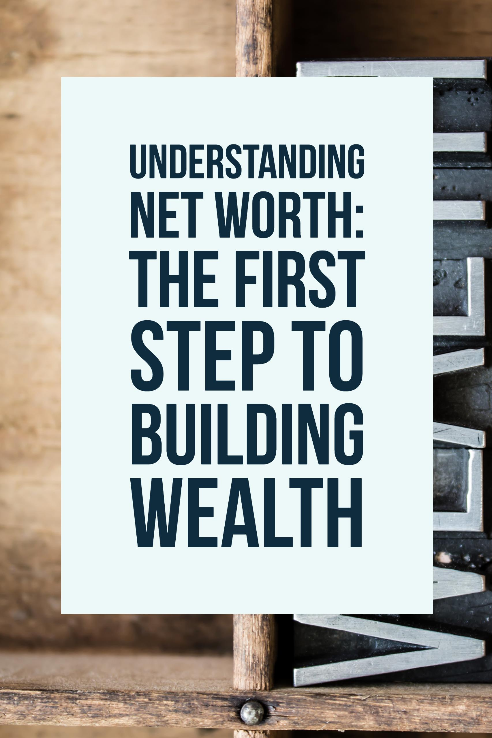 Understanding net worth and how to calculate your personal net worth is one of the first steps to building wealth. Let us demystify this financial concept.