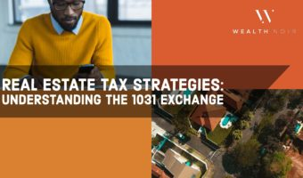 real estate tax strategies understanding the 1031 exchange wealth noir