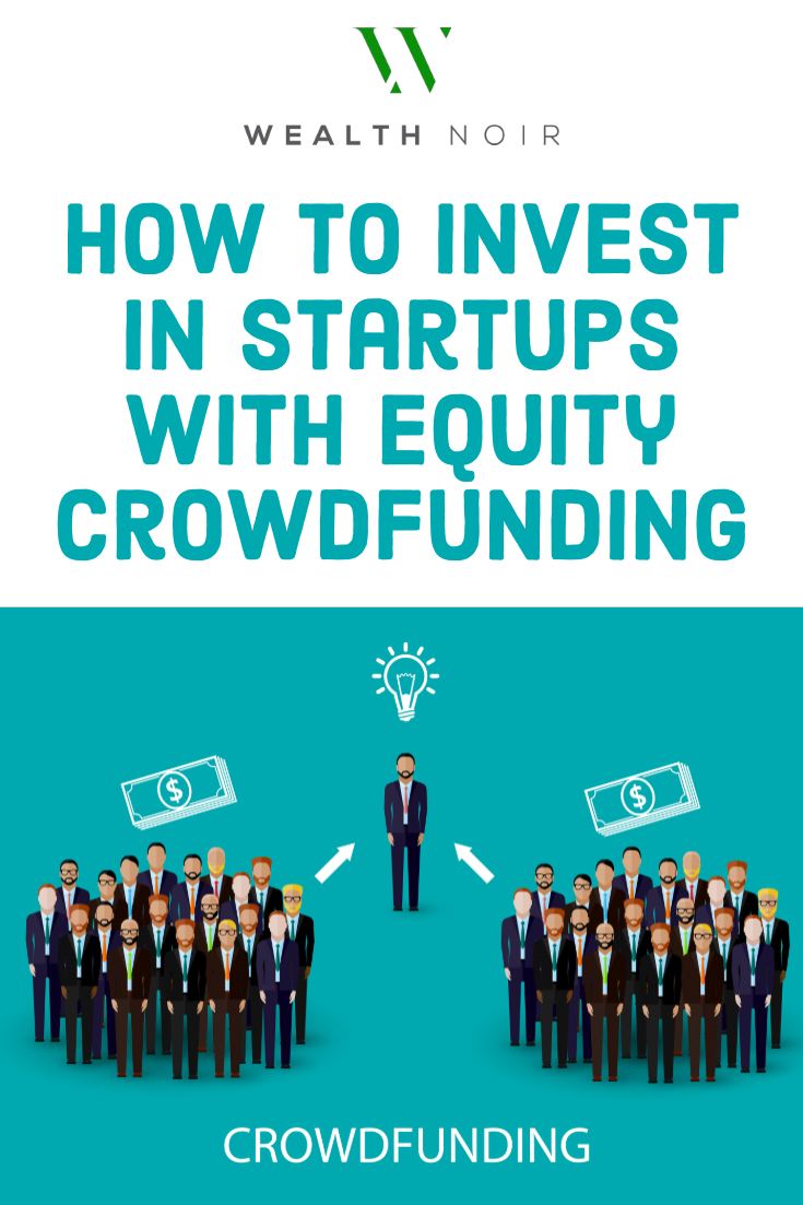 How to Invest in Startups with Equity Crowdfunding