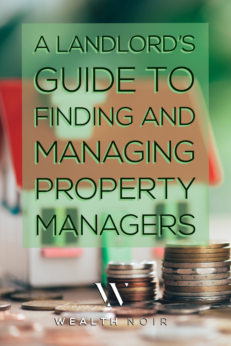 A Landlord's Guide to Finding and Managing Property Managers