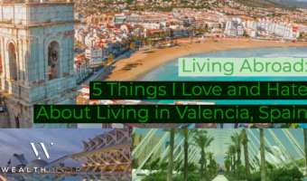Living Abroad: 5 Things I Love and Hate About Living in Valencia, Spain