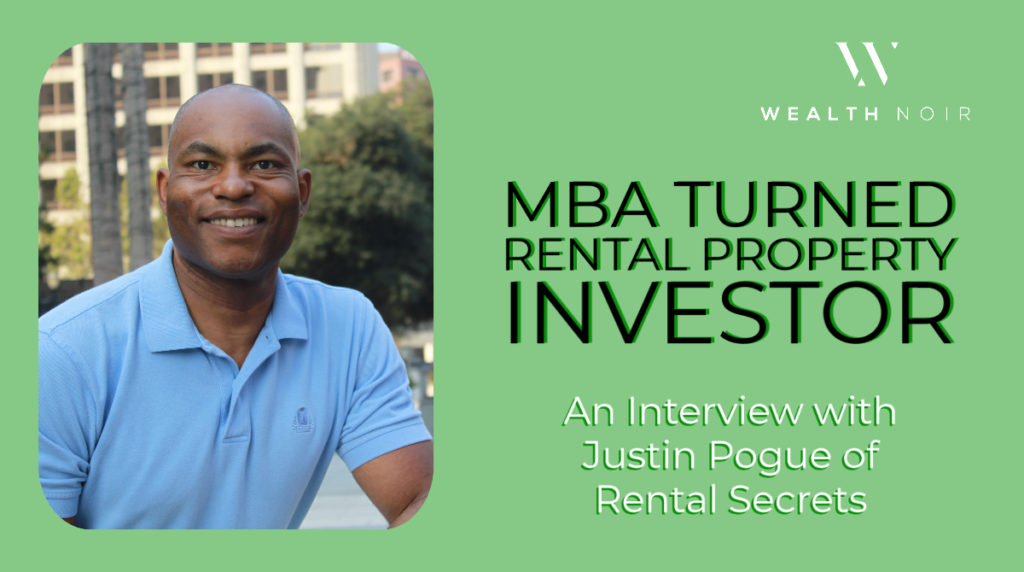 MBA Turned Rental Property Investor_ An Interview with Justin Pogue of Rental Secrets