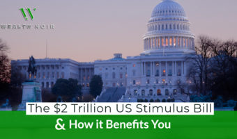 The $2 Trillion US Stimulus Bill and How it Benefits You