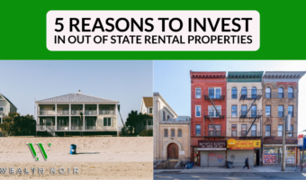 5 Reasons to Invest in Out of State Rental Properties