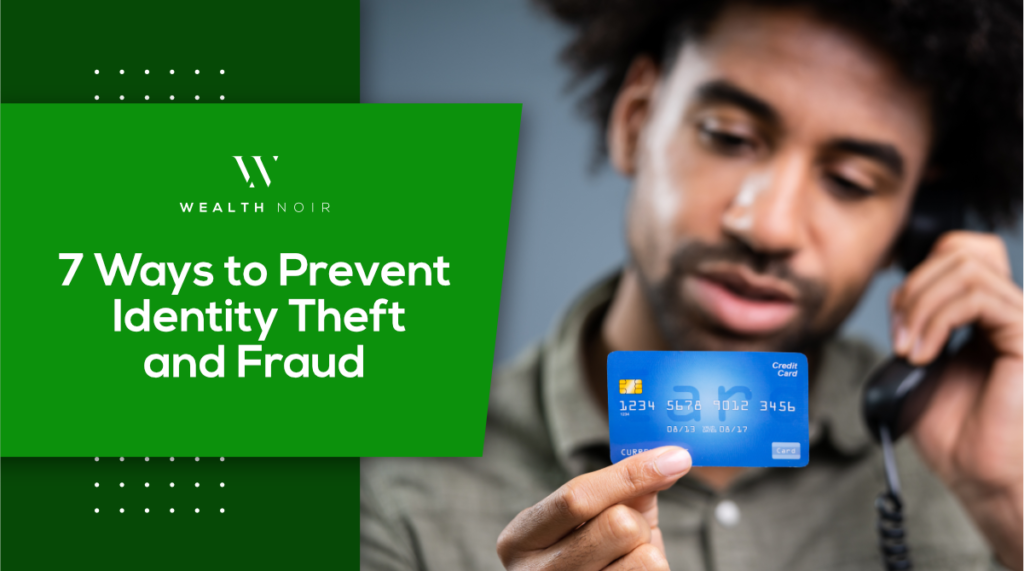 7 Ways to Prevent Identity Theft & Fraud
