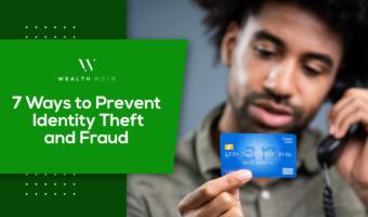 7 Ways to Prevent Identity Theft & Fraud