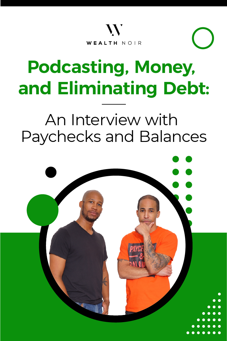 Podcasting, Money, and Eliminating Debt: An Interview with Paychecks and Balances