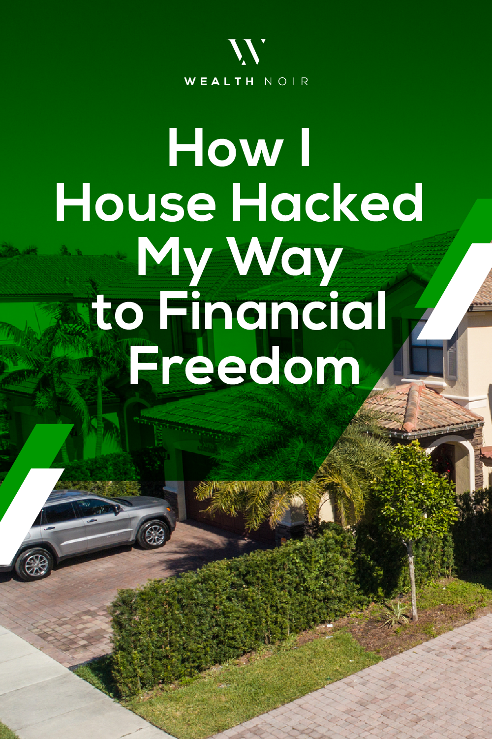 How I House Hacked My Way to Financial Freedom