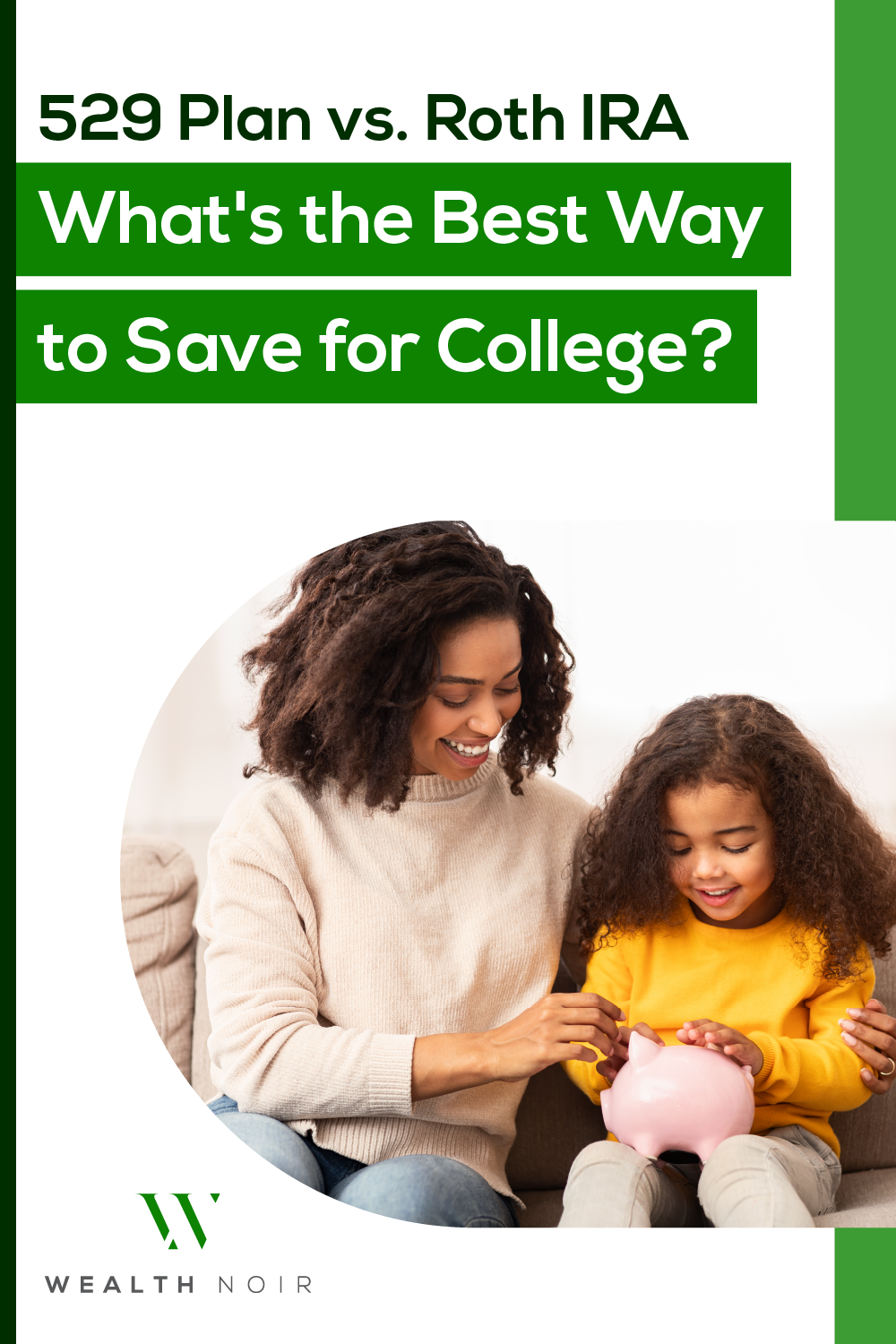 529 Plan vs. Roth IRA: What\'s the Best Way to Save for College?