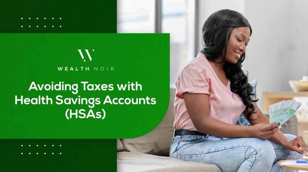 Avoiding Taxes with HSA's