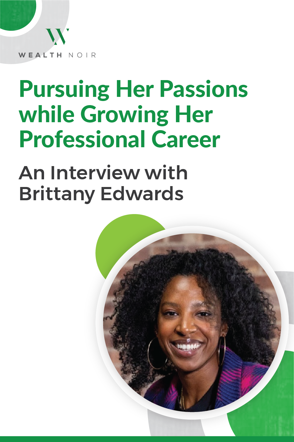 Pursuing Her Passions while Growing Her Professional Career: An Interview with Brittany Edwards