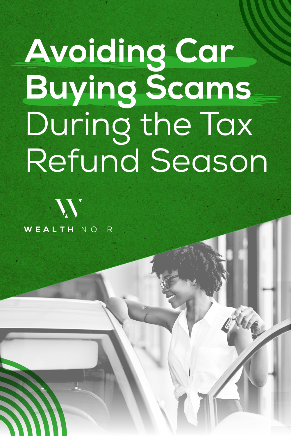 Avoiding Car Buying Scams During the Tax Refund Season