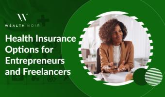 Health Insurance Options for Entrepreneurs and Freelancers