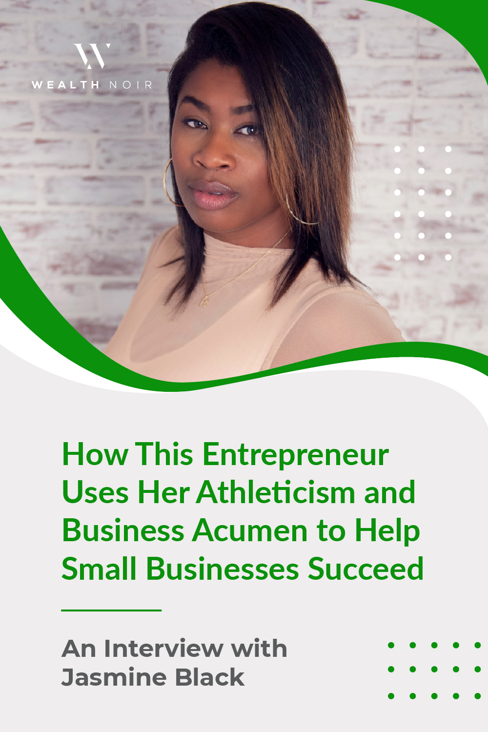 How This Entrepreneur Uses Her Athleticism and Business Acumen to Help Small Businesses Succeed: An Interview with Jasmine Black